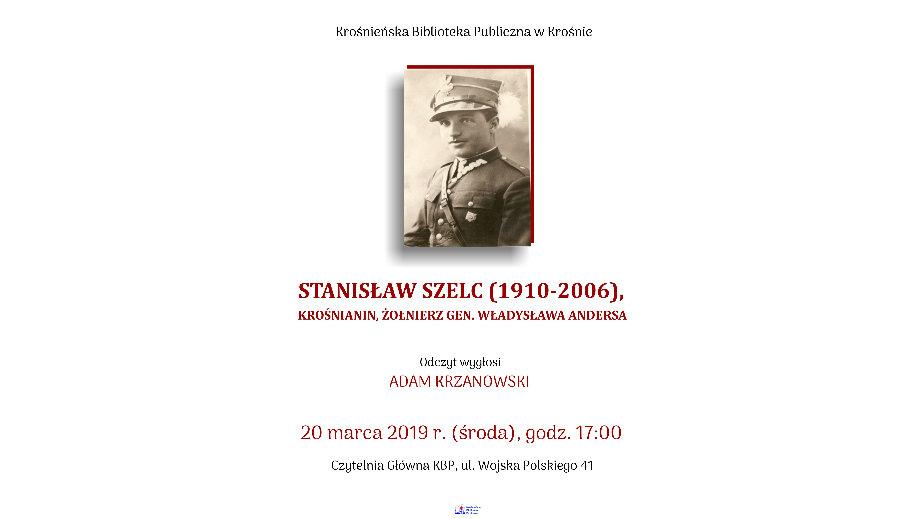 Wykład Adama Krzanowskiego - STANISŁAW SZELC (1910 -2006)