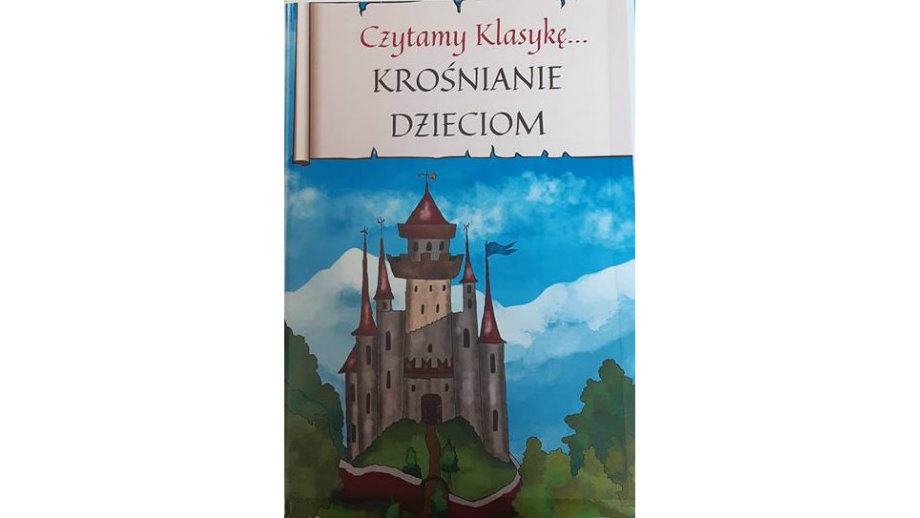 Czytamy klasykę - KROŚNIANIE dzieciom...
